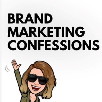 Brand Marketing Confessions