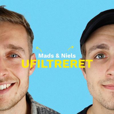 Mads og Niels ufiltreret