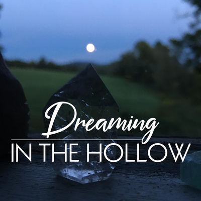 Dreaming In The Hollow