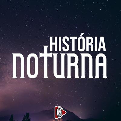 História Noturna