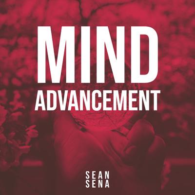 The Mind Advancement™ Podcast