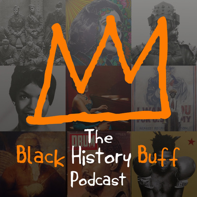 The Black History Buff Podcast
