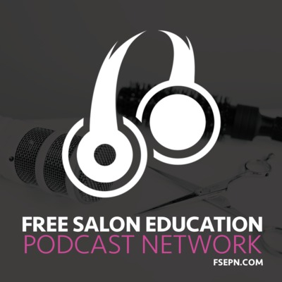 Free Salon Education Podcast Network