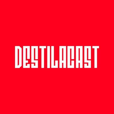 DESTILACAST - Um podcast sobre política, história & literatura