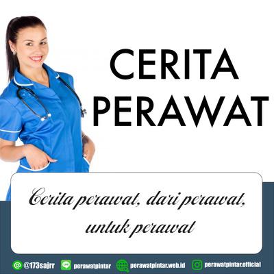 Cerita Perawat