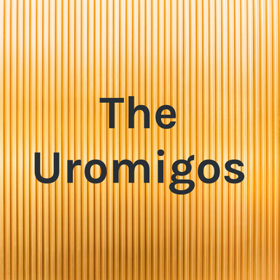 The Uromigos