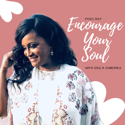 Encourage Your Soul