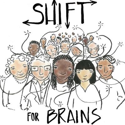 Shift for Brains