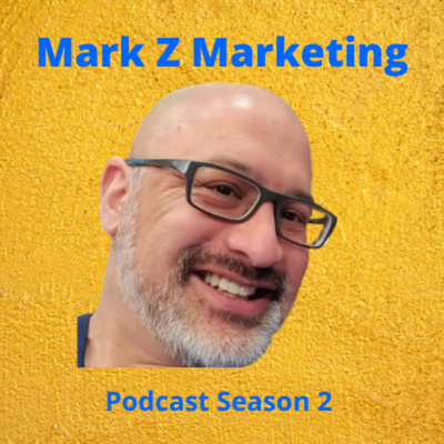Mark Z Marketing Podcast