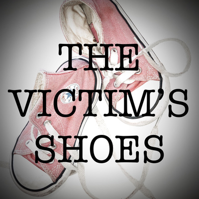 The Victim's Shoes