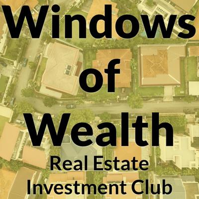 Windows of Wealth