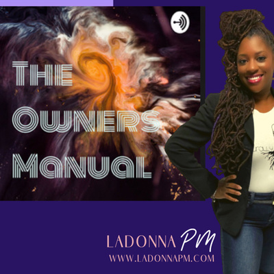 The Owners Manual by LaDonna PM