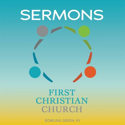 FCCBG Sermons