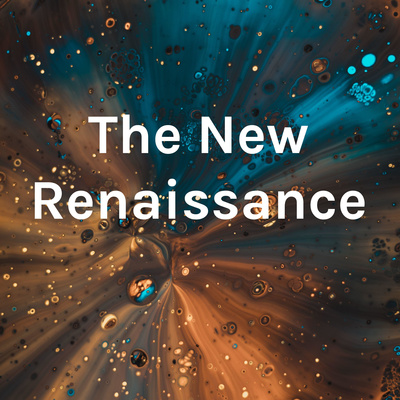 The New Renaissance