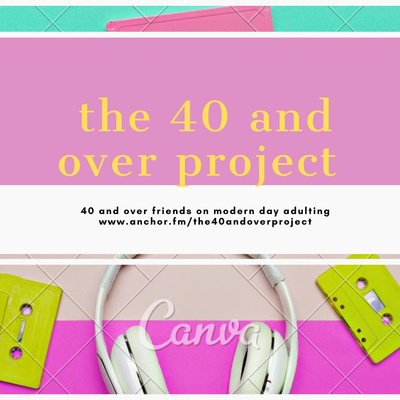 the 40 and over project