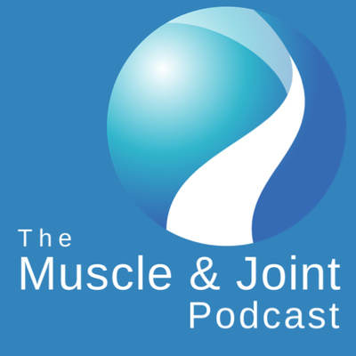 The Muscle And Joint Podcast