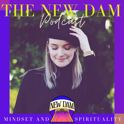 The New Dam Podcast
