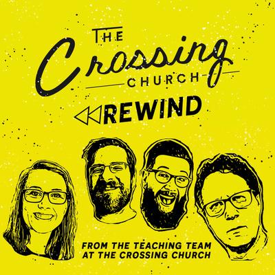 The Crossing Church Rewind