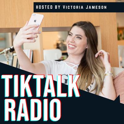 TikTalk Radio: TikTok Growth + Business Strategy for Content Creators