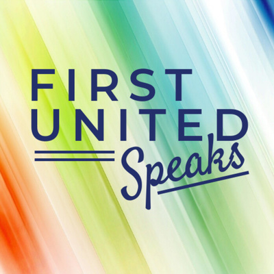 First United Speaks