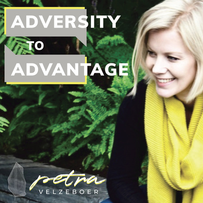 Adversity to Advantage