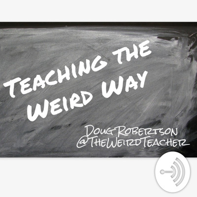 The Weird Teacher Speaks