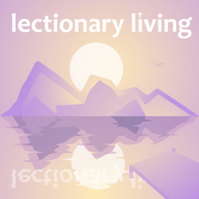 Lectionary Living