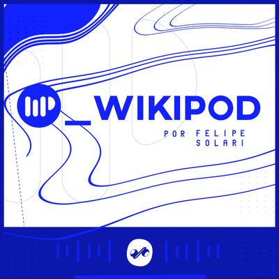 WIKIPOD por FELIPE SOLARI