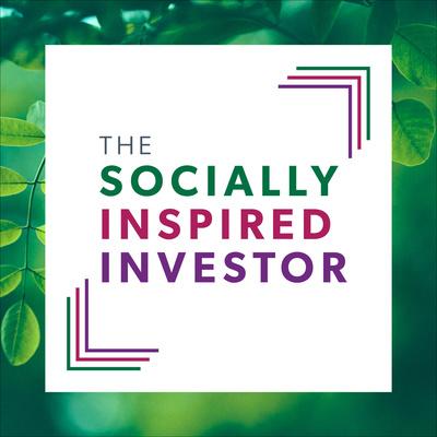 The Socially Inspired Investor
