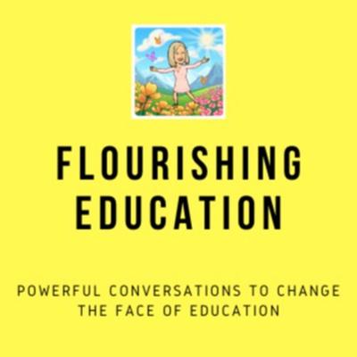 Flourishing Education