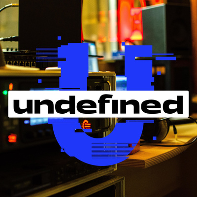 Undefined Podcast