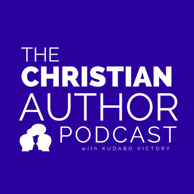 The Christian Author Podcast W/ Kudabo Victory