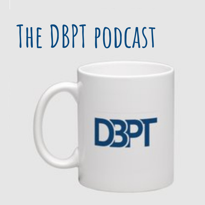 The DBPT podcast