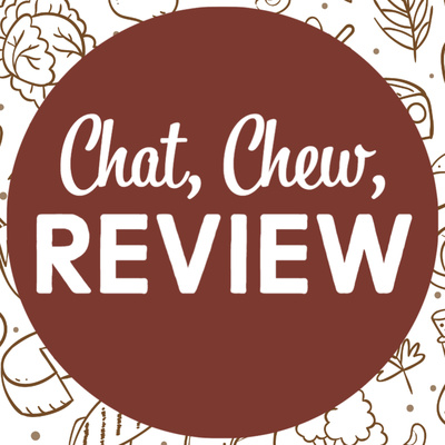 Chat, Chew, Review