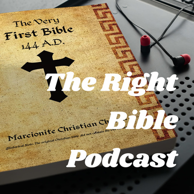 The Right Bible Podcast