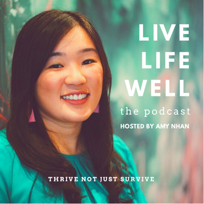 Live Life Well: The Podcast