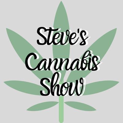 Steve's Cannabis Show