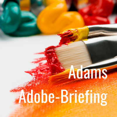 Adams Adobe-Briefing