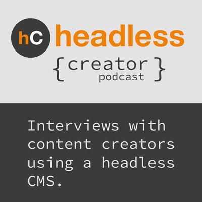 Headless { Creator }