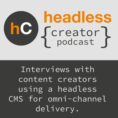 Headless { Creator Podcast }