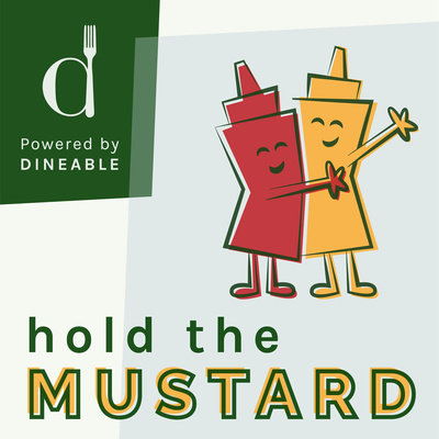 Hold the Mustard (by Dineable)