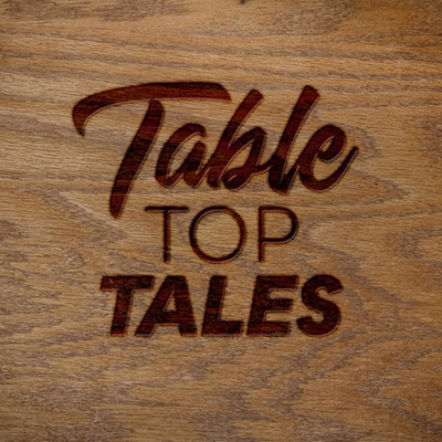 Table Top Tales | Actual Play Podcasts