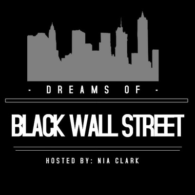Dreams of Black Wall Street