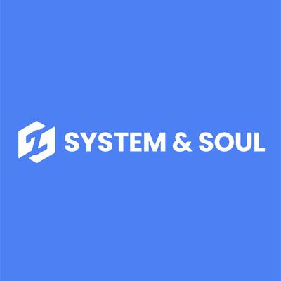 System & Soul
