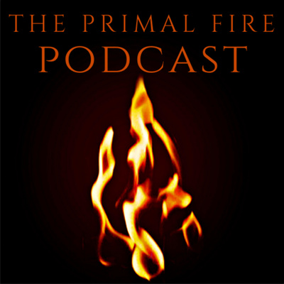 The Primal Fire