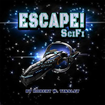 ESCAPE! Scifi