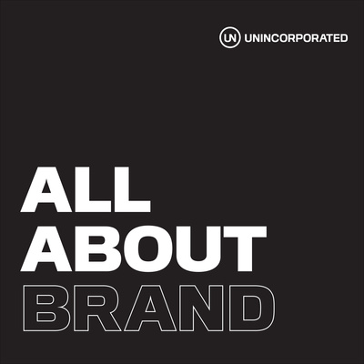 All About Brand by UNINCORPORATED