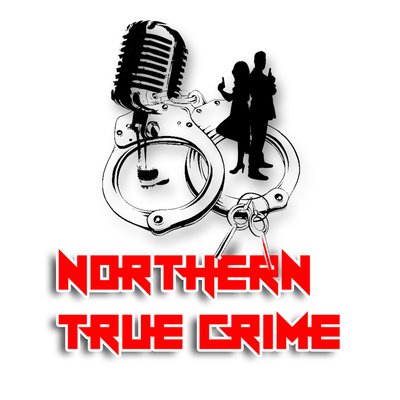 Northern True Crime