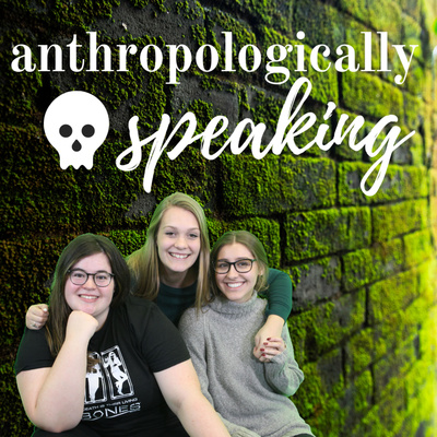 Anthropologically Speaking