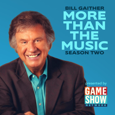 Bill Gaither: More Than The Music